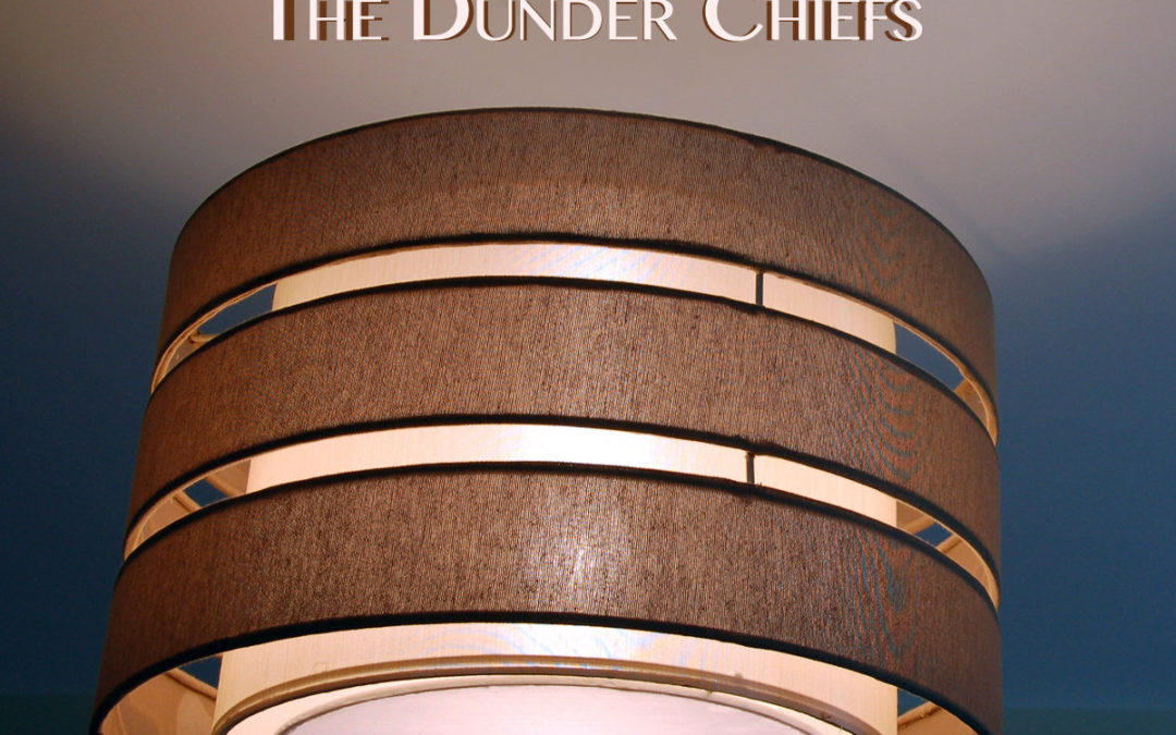 The Dunder Chiefs: The Jangly Sessions, Vol I